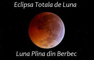 Luna Plina din Berbec si Eclipsa totala de Luna