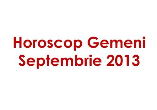 Horoscop Gemeni Septembrie 2013