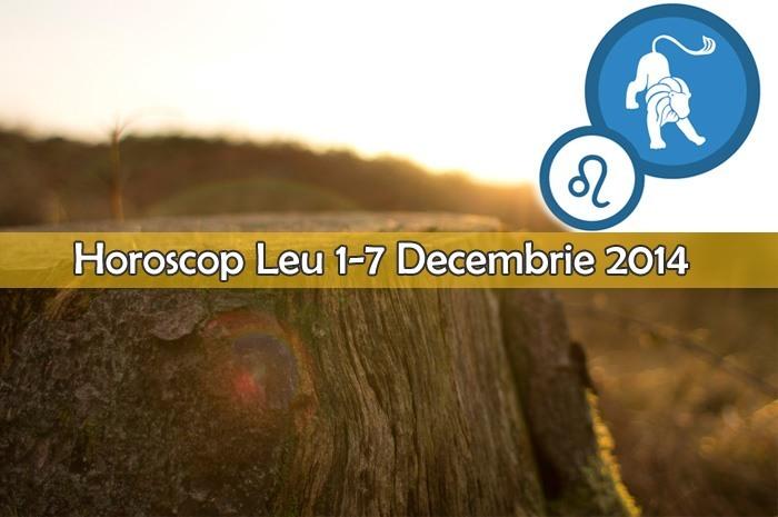 Horoscop Saptamanal Leu 1-7 Decembrie 2014