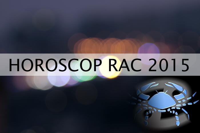 Horoscop Rac 2015