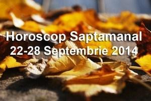 Horoscop Saptamanal 22-28 Septembrie 2014