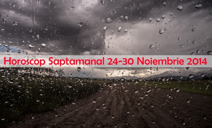 Horoscop Saptamanal 24-30 Noiembrie 2014