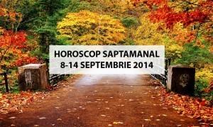 Horoscop Saptamanal 8-14 Septembrie 2014