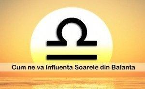 Cum ne influenteaza Soarele din Balanta