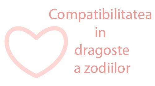 Compatibilitatea in dragoste a zodiilor