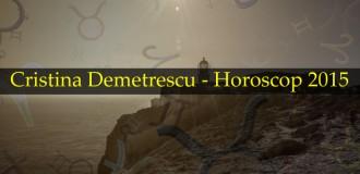 Cristina Demetrescu – Horoscop 2015
