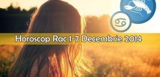Horoscop Saptamanal Rac 1-7 Decembrie 2014
