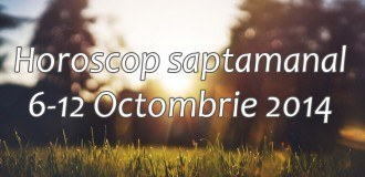 Horoscop saptamanal 6-12 Octombrie 2014